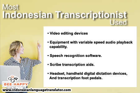 Indonesian Transcription - Experts' Basic Tools and Skills